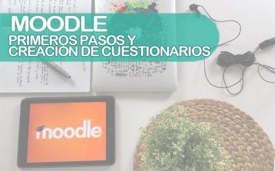 Moodle: primeros pasos y cuestionarios
