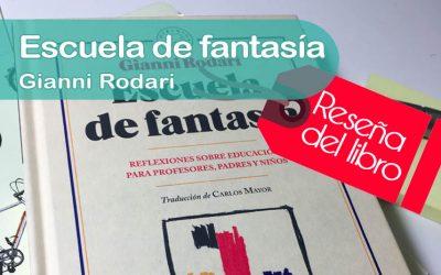 Escuela de fantasía – Gianni Rodari