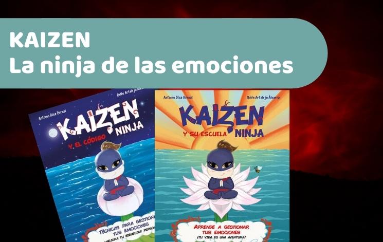 Kaizen, la ninja de las emociones