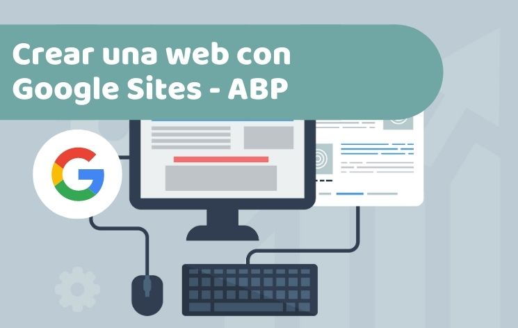 Cómo crear una web con Google Sites en ABP