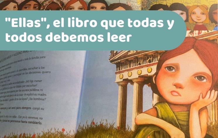"""""""Ellas"""", el libro que todas y todos debemos leer."""