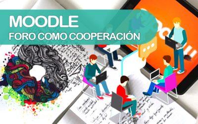 Moodle: foro como cooperación