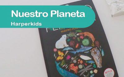 Nuestro planeta – Harperkids